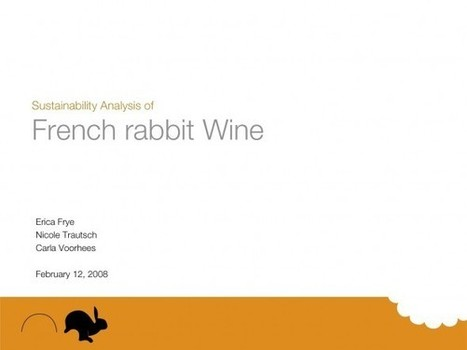 French Rabbit Wine Sustainability Study | Carla Voorhees | Grande Passione | Scoop.it