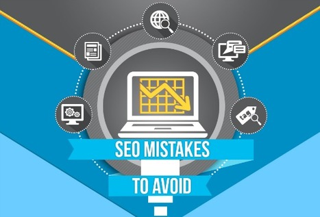 SEO Hacks 2015: Avoid These 10 Common SEO Mistakes [Infographic] | Easy Media Network | Scoop.it