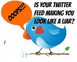 Does Your Twitter Business Feed Make You Look like A Liar? | SEO, SMM | Scoop.it