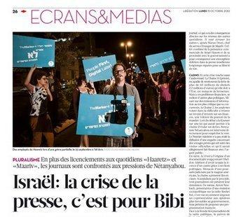 Israël: la crise de la presse, c'est pour Bibi | Israel - Palestine: repères et actualité | Scoop.it
