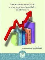 Mercadotecnia Estratégica: Teoría e Impacto en las Unidades de Información | Las Tics y las ciencias de la informacion | Scoop.it