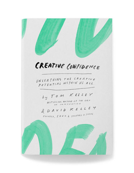 Chapters   Creative Confidence by Tom & David Kelley   Visual   Scoop.it