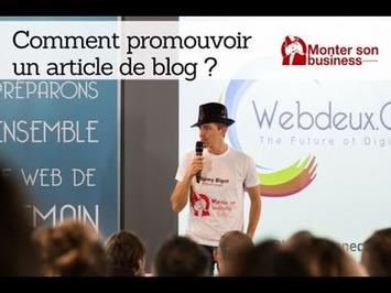 30 experts du webmarketing dévoilent comment promouvoir un article de blog | SEO et Social Media Marketing | Scoop.it