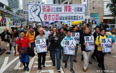 Après la disparition d'éditeurs les habitants de Hong Kong craignent pour l'autonomie de leur ville face à la Chine · Global Voices en Français | Résistances | Scoop.it
