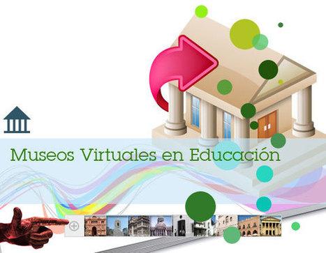Museos Virtuales en Educación | educ.ar | tecnología,  bibliotecas, literatura | Scoop.it