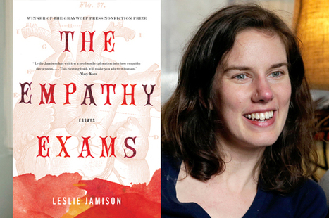 """""""Fear can be the enemy of empathy"""": Leslie Jamison on Ferguson, Ebola and America's painful 2014   Empathy and Compassion   Scoop.it"""