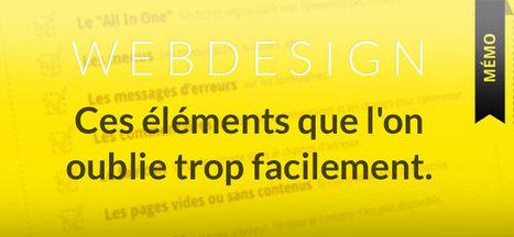 Ces éléments que l'on oublie trop facilement. (Webdesign)   Actualités du webdesign   Scoop.it