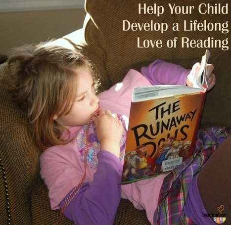 Help Your Child Develop a Lifelong Love of Reading - Imagination Soup | digital divide information | Scoop.it