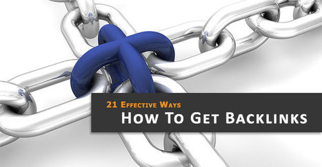 How to Get Backlinks - 21 Effective Way For Fast Ranking | Content Strategy |Brand Development |Organic SEO | Scoop.it