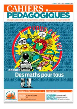 Des maths pour tous, Cahiers pédagogiques, n° 529, mai 2016 | Veille pédagogique et disciplinaire | Scoop.it