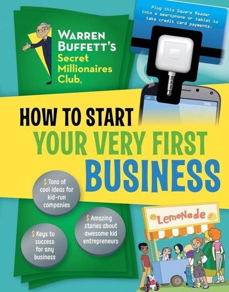 9 Tips From Warren Buffett to Make Kids Better at Business and Life | WARREN BUFFETT'S SECRET MILLIONAIRES CLUB | Scoop.it