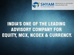 Shyam Advisory – A Right place for Stock Trading Tips | Shyam Advisory Blog - Shyam Brokings and Advisory solutions Ltd | Scoop.it