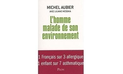 [Livre] Les allergies attisées par la pollution  (+podcast)   Toxique, soyons vigilant !   Scoop.it
