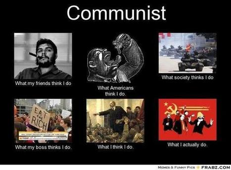 Communist | What I really do | Scoop.it