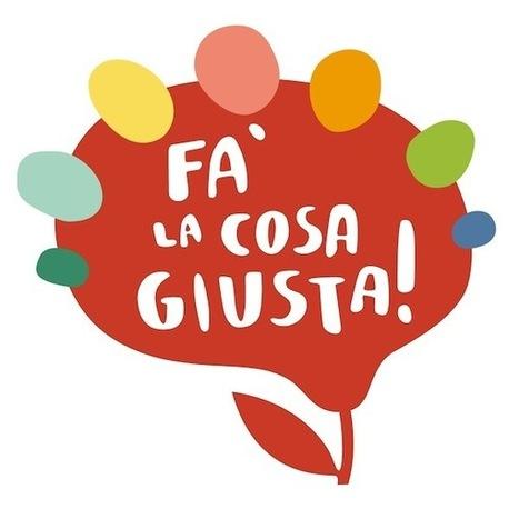 Fa' la cosa giusta! 2014: condividere per vivere meglio   Fa' la cosa giusta! 2014   Scoop.it