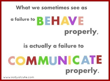 Behavior or Communication? - Not Just Cute   Communication and Autism   Scoop.it