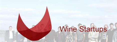 Naissance d'un réseau de startups du vin : Wine StartUps - Les Mots du Vin | wine startups | Scoop.it
