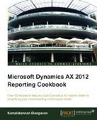 Microsoft Dynamics AX 2012 Reporting Cookbook - PDF Free Download - Fox eBook | test | Scoop.it