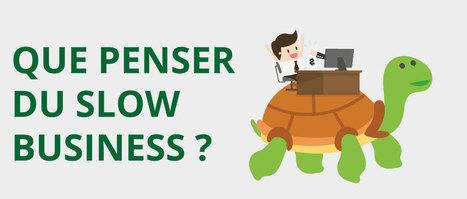 Slow Business : l'avenir du monde du travail ? - Place des talents | Teletravail et coworking | Scoop.it