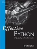 Effective Python: 59 Specific Ways to Write Better Python - PDF Free Download - Fox eBook | Linux Administrator | Scoop.it
