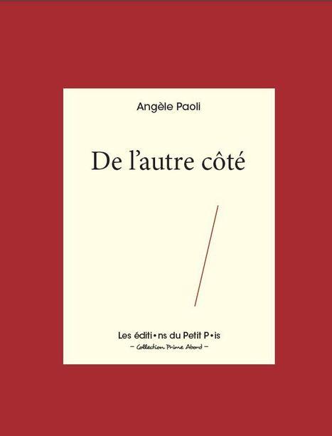 Angèle Paoli, De l'autre côté  [contribution d'Isabelle Lévesque]     La pierre et le sel   Terres de Femmes   Scoop.it