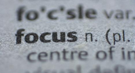 Success Through Focus | The Art Of | ToBlog | Scoop.it