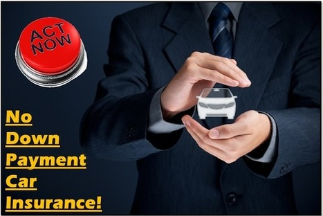 Best Car Insurance Quotes With No Down Payment And Save Big On Your Premium | One Day Car Insurance Quote | Scoop.it