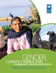 Gender, Climate Change and Community Based Adaptation Guidebook | UNDP | Changing development with climate change | Scoop.it