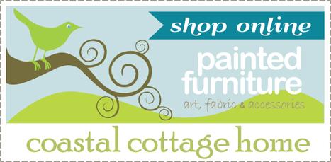 Coastal Cottage Casual Painted Furniture & Design | Cottage Furniture | Scoop.it