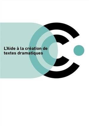 Commission nationale d'Aide à la création de textes dramatiques : palmarès, session de novembre 2015   Revue de presse théâtre   Scoop.it