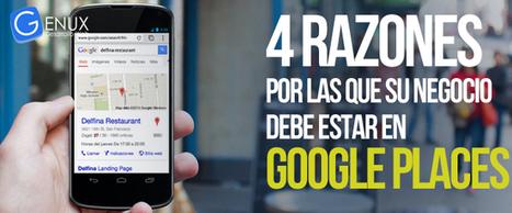 4 razones por las que su negocio debe estar en Google Places   Desarrollo y Diseño web   Scoop.it