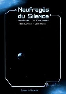 scriiipt : Naufragés du Silence, un jeu de rôle de Ben Lehman & Joel Mallet | Jeux de Rôle | Scoop.it