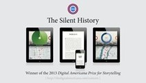 Silent History Receives 2013 Digital Americana Award for Storytelling - Broadway World | Digital Storytelling Tools, Apps and Ideas | Scoop.it