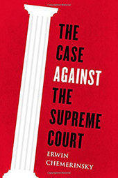 """The Case Against the Supreme Court - New Rambler Review 