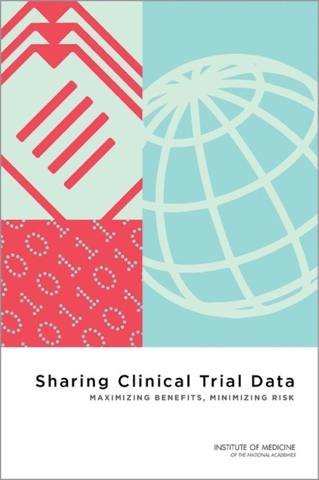Clinical Trial Data: Share and Share Alike? | Medical Communications | Scoop.it