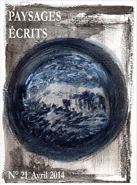 Revue Paysages écrits N° 21  / avril 2014 en ligne | Poetry | Scoop.it