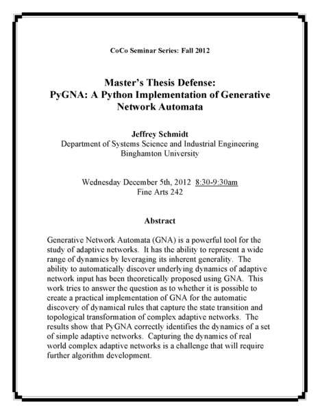 """Next CoCo Seminar by Jeffrey Schmidt (Systems Science): """"PyGNA: A Python Implementation of Generative Network Automata"""" 