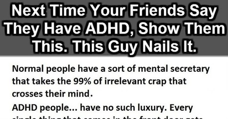 If Your Friends Ever Say They Have ADHD, Just Show Them This. | iCoachP53 | Scoop.it