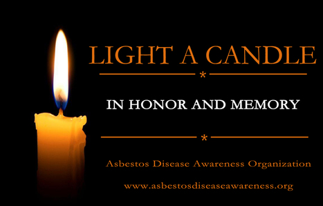 Asbestos Disease Awareness Organization (ADAO): Light a Candle Light a Candle in Honor and Memory | Asbestos and Mesothelioma World News | Scoop.it