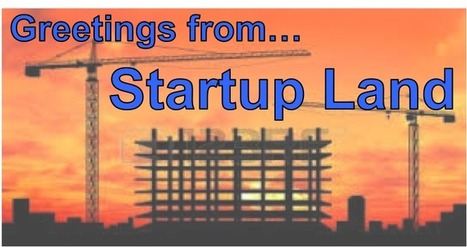 Startup Land, Where Technology and Marketing Work Together | Digital-News on Scoop.it today | Scoop.it