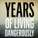 Watch And Share: Years of Living Dangerously » Rainforest Action Network Blog | Media Shifting Culture | Scoop.it