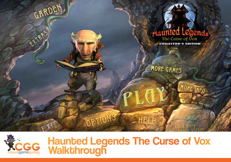 Haunted Legends: The Curse of Vox Walkthrough: From CasualGameGuides.com | Casual Game Walkthroughs | Scoop.it