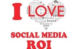 Social Media ROI: 14 Formulas to Measure Social Media Benefits | Being a Thought Leader | Scoop.it