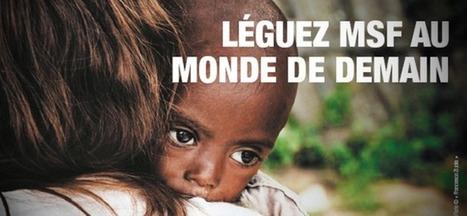 MSF et Maxyma fundraising le legs devient un geste générationnel | Fundraising | Scoop.it