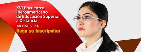 AIESAD | Asociación Iberoamericana de Educación Superior a Distancia (AIESAD) | Educación a Distancia y TIC | Scoop.it
