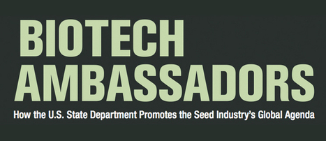 U.S. State Department Exposed For Pushing Biotech Seed Industry's Global Agenda | EcoWatch | Scoop.it
