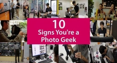 10 Signs you Might be a Photo Geek | Digital-News on Scoop.it today | Scoop.it