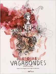 Histoires vagabondes : contes d'Afrique / Yves Pinguilly, Justine Brax | Fictions pour les plus jeunes - Saint-Agne | Scoop.it