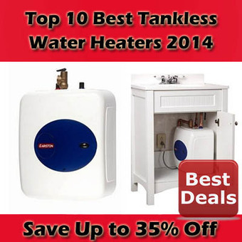 Top 10 Best Tankless Water Heaters 2014 | BestList | Scoop.it