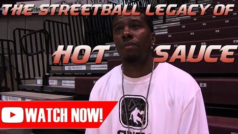 EXCLUSIVE: The Streetball Legacy Of Hot Sauce!! [FULL MOVIE 2014]   Street Certified [Trap Radar]   basketball-the-remix   Scoop.it